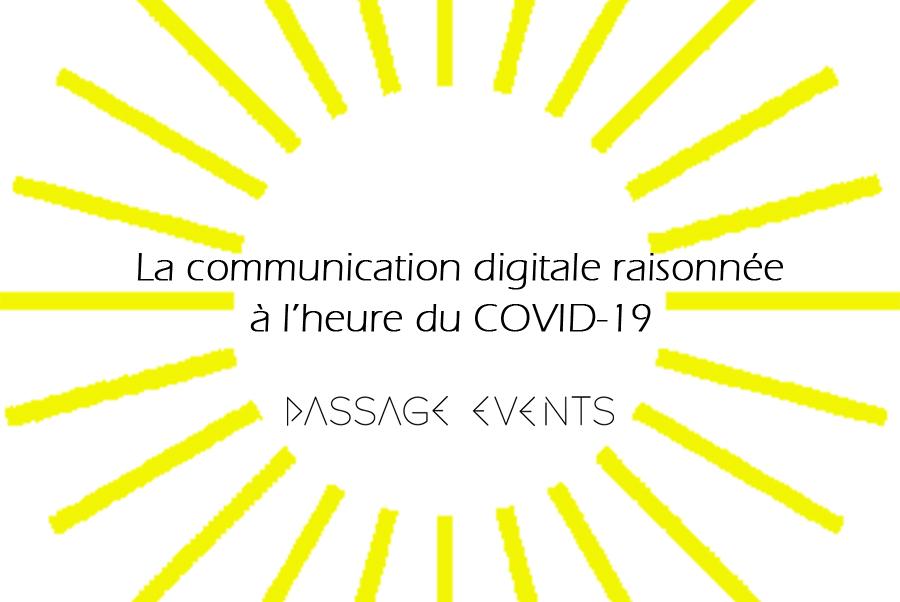 La communication digitale raisonnée à l'heure du COVID-19