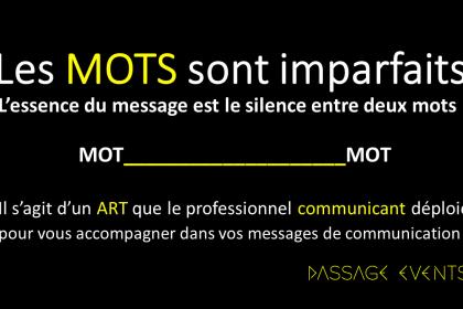 L'art du communicant, votre valorisation !