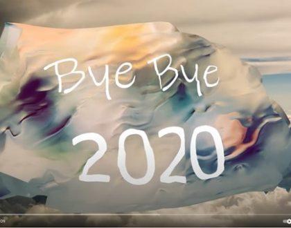 BYE BYE 2020, BONNE ANNEE 2021 et SI...